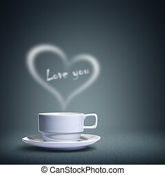Coffee cup with heart shaped white smoke happy valentine's day love you