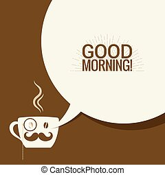 Coffee Cup With Speech Bubble Says Good Morning