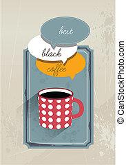 Coffee flyer. Retro fashion. - Coffee flyer. Retro fashion...