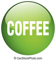 coffee green round gel isolated push button