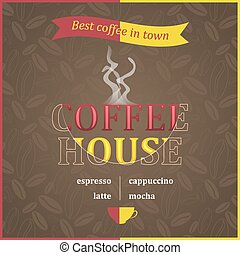 Coffee house poster design with steam and coffee beans...