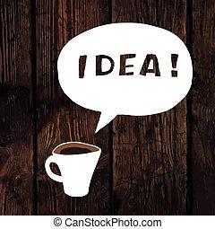 Coffee Idea Concept On Wooden Texture. Vector.