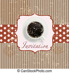coffee invitation background in retro vintage grunge style