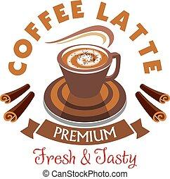 Coffee Latte label. Premium fresh and tasty