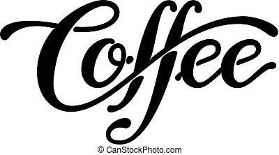 Coffee. Lettering isolated on white background