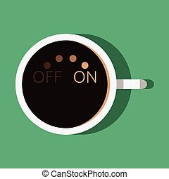 Coffee on and off