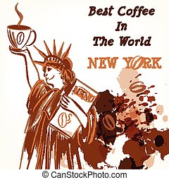 Coffee poster with statue of Libert - Vector poster with...