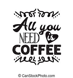 Coffee Quote and saying good for print. Coffee Break time - ...