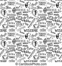 Coffee seamless pattern with lettering,hand drawn
