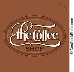 'The Coffee Shop' hand lettering - vintage style design, vector (eps8);