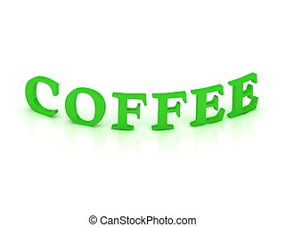 COFFEE sign with green word