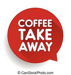 Coffee take away sticker vector
