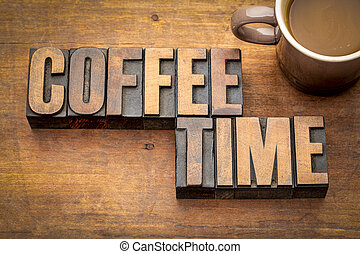 coffee time word abstract in wood type