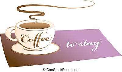 """Coffee to stay - Coffee cup on a purple mat, labeled """"coffee..."""