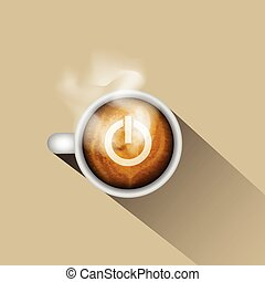 Coffee turn on your power