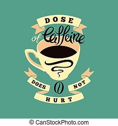 Coffee typographic vintage poster.