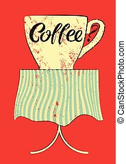 Coffee typographic vintage poster.