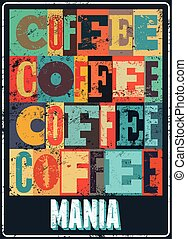 Coffee typographical vintage poster