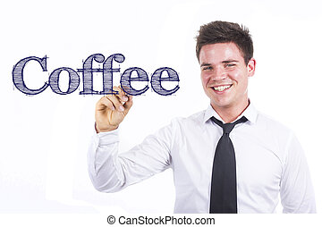 Coffee - Young smiling businessman writing on transparent surface