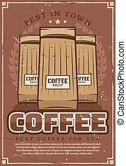 Coffeeshop retro poster with ground coffee packs -...