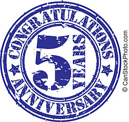 Cogratulations 5 years anniversary grunge rubber stamp,...