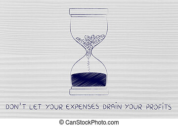 coins melting to sand in hourglass, don't let expenses drain profits