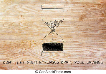 coins melting to sand in hourglass, don't let expenses drain savings
