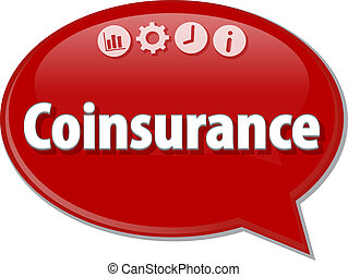 Coinsurance   Business term speech bubble illustration