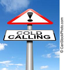 Cold calling warning. - Illustration depicting a warning...