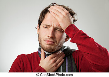 Cold - Man with headache and strong sore throat probably has...