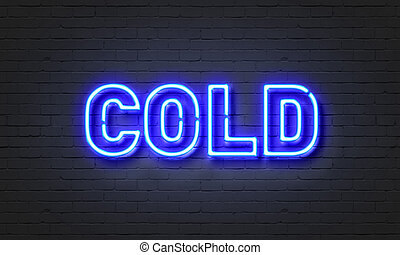 Cold neon sign on brick wall background.