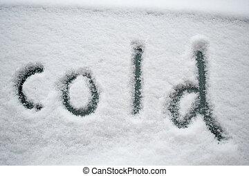 "\""cold\"", skriftligt, in, den, snö"