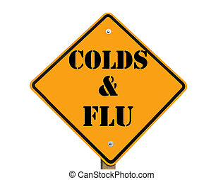 colds and flu warning sign isolated over a white background