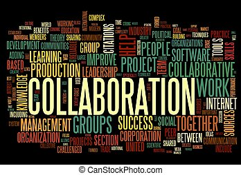 Collaboration concept in word tag cloud isolated on black...
