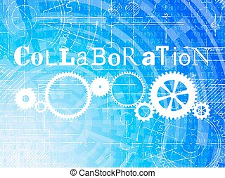 Collaboration High Tech Background - Collaboration word on...