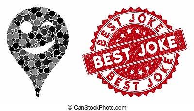 Collage Joke Smiley Map Marker with Scratched Best Joke Stamp