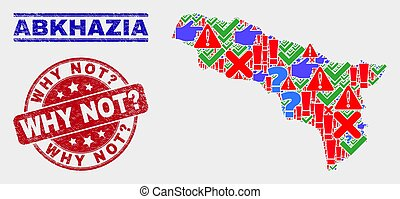 Collage of Abkhazia Map Sign Mosaic and Scratched Why Not? Stamp