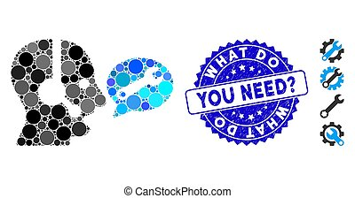 Collage Operator Service Message Icon with Scratched What Do You Need? Seal