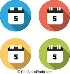 Set of 4 isolated flat colorful buttons (icons) for number 5 - date, calendar, etc.