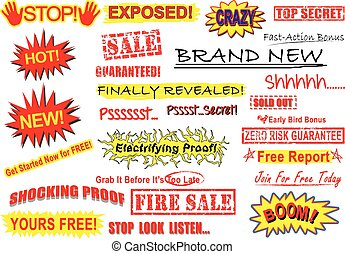 A set of call to action signs namely stop, exposed! Crazy. Brand New. Top Secret. Shh. Zero risk guarantee. Electrifying Proof. Psst. New! Hot! Shocking Proof! Boom! Fire sale. Yours Free! Stop Look Listen. Finally Revealed! Sold Out! Guaranteed. sale. Fast-action bonus. Get Started Now for Free. ...