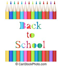 Collection of colored pencils. The carved inscription Back to School. Vector illustration of the first of September.