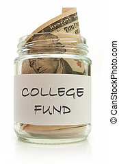 College fund - Glass jar filled with banknotes labeled with...