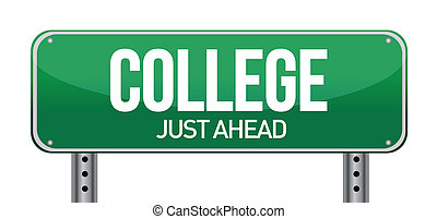College Just Ahead Green Road Sign illustration design over...