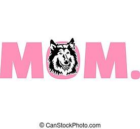 Collie mom in pink - Collie best mom ever slogan