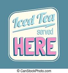 coloré, thé glacé, ici, signe, retro, servi