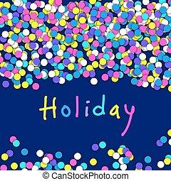 coloré, vecteur, fond, confetti., vacances, célébration