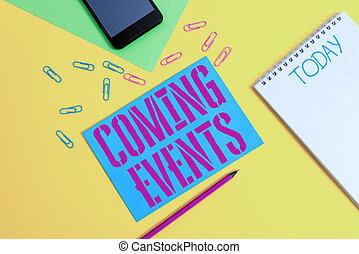 color del negocio, próximo, concepto, palabra, futuro, texto, bloc, suceso, pronto, upcoming, hojas, events., smartphone, blanco, fondo., venida, espiral, papel, encontrar, clips, lápiz, escritura, planeado