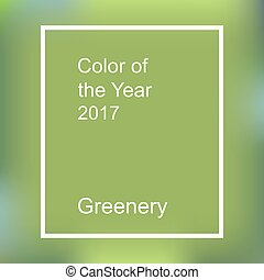 Color of the year 2017. Greenery trendy background with...