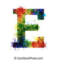 Color Paint Splashes. Gradient Vector Font. Watercolor Designer Decoration Alphabet. Ink Symbols Isolated on a White Background. Letter E