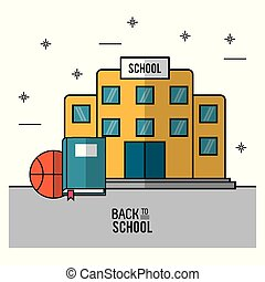 color poster of back to school with school building in closeup with book and basketball ball